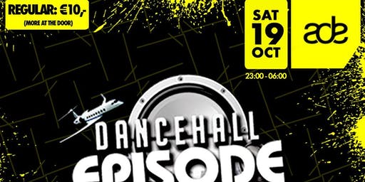 DANCEHALL EPISODE X ADE