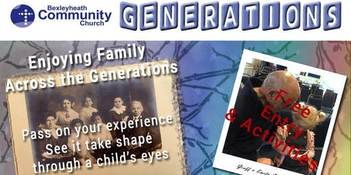 Generations - Family Fun Afternoon