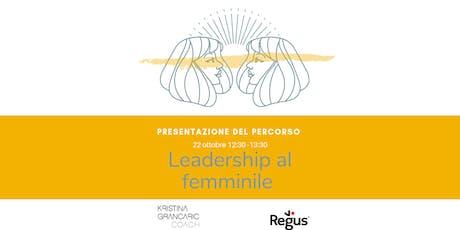 """Presentazione percorso """"Leadership al femminile"""" biglietti"""