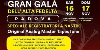 Gran Galà dell'Alta Fedeltà di Padova - Edizione 2019