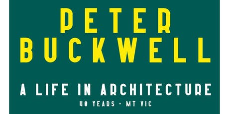 A Life in Architecture - Peter Buckwell tickets
