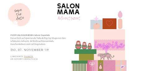 SALON MAMA Advent-Essentials Tickets