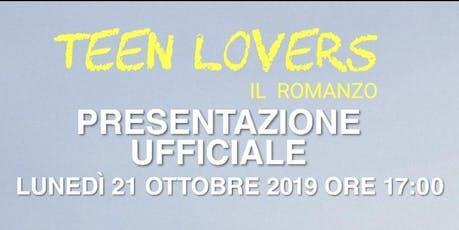 TEEN LOVERS:IL ROMANZO biglietti