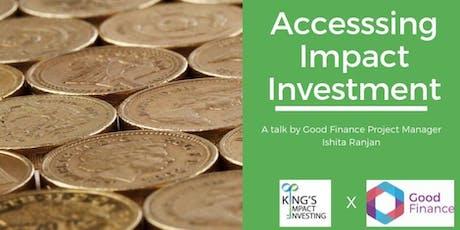 Rescheduled: Access  Impact Investment x Good Finance tickets