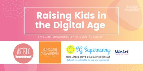 Raising Kids in the Digital Age + Food + Kids Activities for FREE! tickets