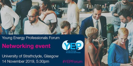 YEP Forum Networking Event, Glasgow