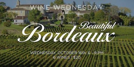 Wine Wednesday feat. Beautiful Bordeaux tickets