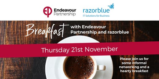 Breakfast with razorblue and Endeavour Partnership