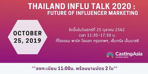 Thailand InfluTalk : Future of Influencer Marketing 2020