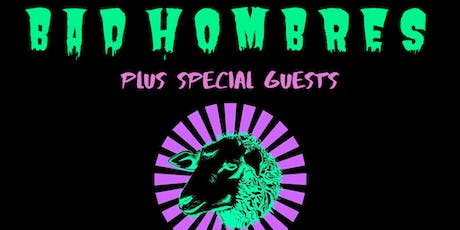 Bad Hombres w/ Special Guests @ McChuills tickets