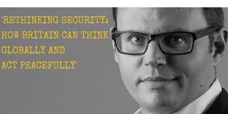 """MAW Annual Remembrance Lecture: """"Rethinking Security"""" Richard Reeve tickets"""