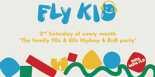 FLY-KID Festive Special - The 90s & 00s Daytime Family Hiphop & RnB Party