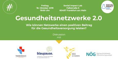 #Gesundheit: Gesundheitsnetzwerke 2.0 Tickets