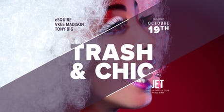 TRASH & CHIC billets