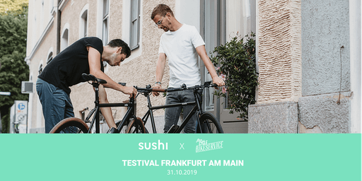 SUSHI Bikes Testival – Frankfurt a.M.