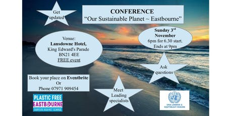 Our Sustainable Planet ~ Eastbourne tickets