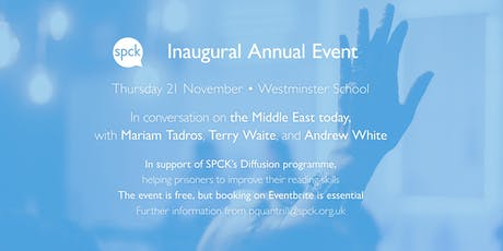 2019 SPCK Annual Event & reception, with Terry Waite, Andrew White and Mariam Tadros tickets