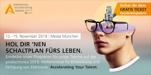 Accelerating Talents - productronica vom 12. - 15.11.2019