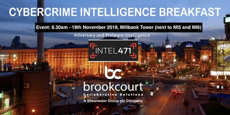 Intel471 and Brookcourt Solutions Cybercrime Intelligence Event tickets