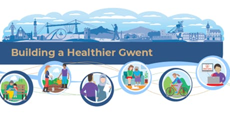 Building a Healthier Gwent Conference tickets