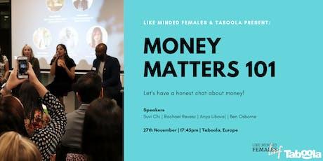 Money Matters 101 tickets