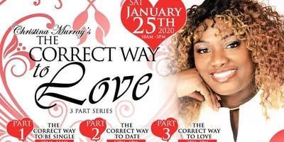 Christina Murray's The Correct Way to Love 3-Part Series