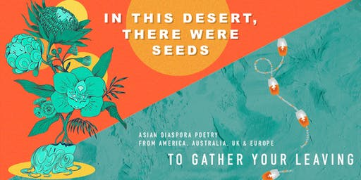 In This Desert, There Were Seeds | To Gather Your Leaving Launch