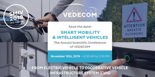 SMIV - Smart Mobility and Intelligent Vehicle Inscription Conférence Annuelle VEDECOM 12 novembre 2019