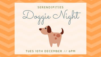 Serendipities Doggie Night
