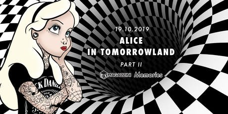 Alice in Tomorrowland Part II biglietti