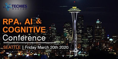 RPA ,AI & Cognitive Conference - Seattle tickets