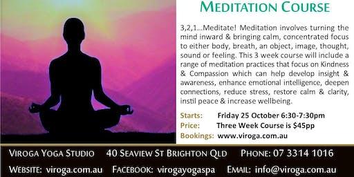Meditation 3 Week Course at Viroga