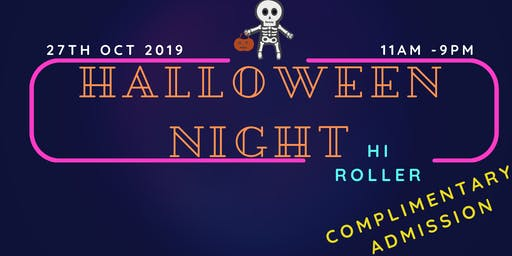 Hi Roller - Halloween Night