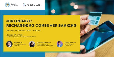 #HKFinimize: Re-Imagining Consumer Banking tickets