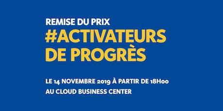 Remise du prix #activateurdeprogres billets