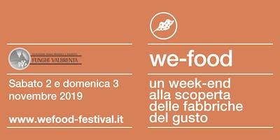 We-Food 2019 @ Funghi Valbrenta