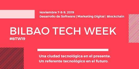 Bilbao Tech Week 2019 entradas