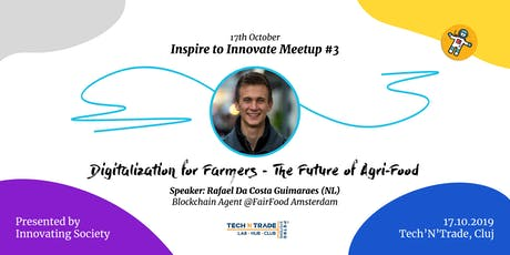 Digitalization for Farmers - The Future of Agri-Food tickets