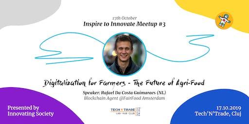 Digitalization for Farmers - The Future of Agri-Food