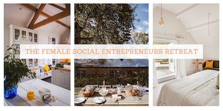The Female Social Entrepreneurs Retreat tickets