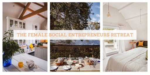 The Female Social Entrepreneurs Retreat
