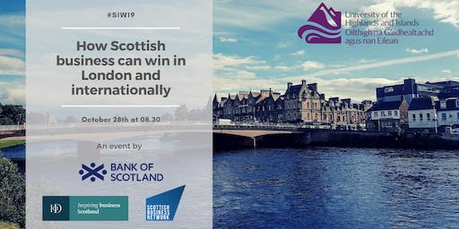 How Scottish business can win in London and Internationally