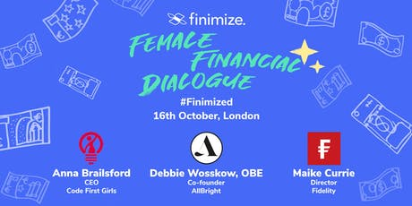 Female Financial Dialogue #Finimized 2019, London tickets