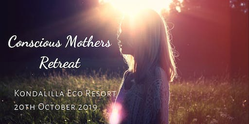 Conscious Mothers Retreat