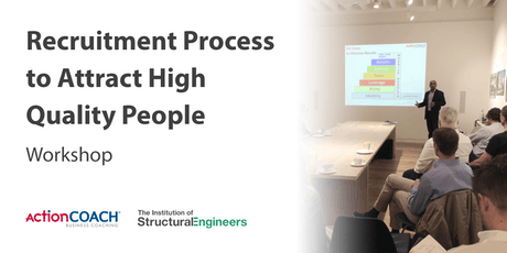 Business Development Seminar - Recruitment Process to attract high quality people tickets