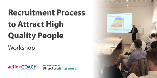 Business Development Seminar - Recruitment Process to attract high quality people