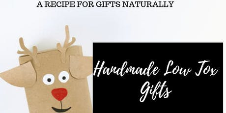 Handmade Low Tox Gifts Workshop - at CWA Bluff Point tickets