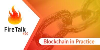 Fire Talk - Blockchain in Practice #20