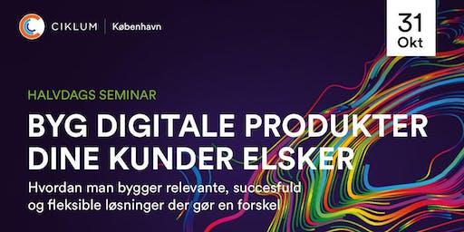Byg digitale produkter dine kunder elsker (København)