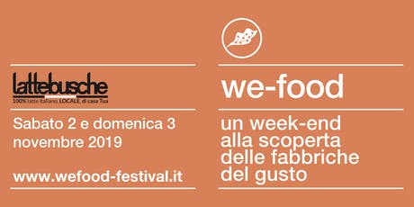 We-Food 2019 @ Lattebusche Molinetto (San Pietro in Gu) biglietti